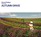Grand Gallery presents AUTUMN DRIVE
