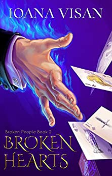 Broken Hearts (Broken People Book 2) by [Visan, Ioana]