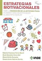 Estrategias motivacionales para la promoción de la actividad física en niños y adolescentes desde el contexto escolar