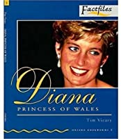 Diana Princess of Wales (Oxford Bookworms: Factfiles)