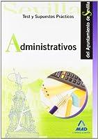 Administrativos, Ayuntamiento de Sevilla. Test y supuestos prácticos