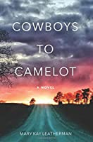 Cowboys to Camelot