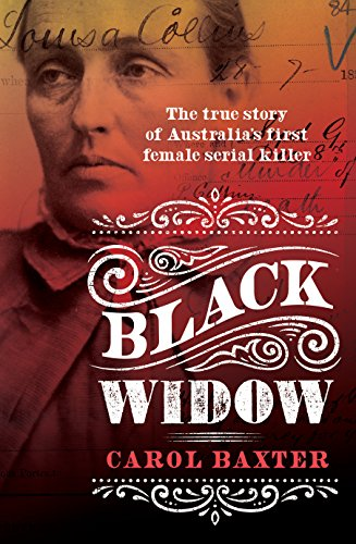 Black widow the true story of australias first female serial black widow the true story of australias first female serial killer by baxter fandeluxe Images