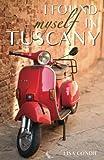 I Found Myself in Tuscany 画像
