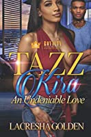 Tazz & Kira: An Undeniable Love