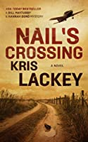 Nail's Crossing (Bill Maytubby and Hannah Bond Mysteries, 1)