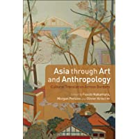 Asia through Art and Anthropology: Cultural Translation Across Borders