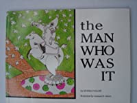 The Man Who Was It