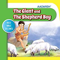 The Giant and the Shepherd Boy: Bible Stories (Best Bible Stories)