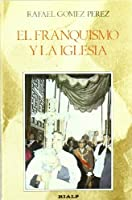 El franquismo y la Iglesia