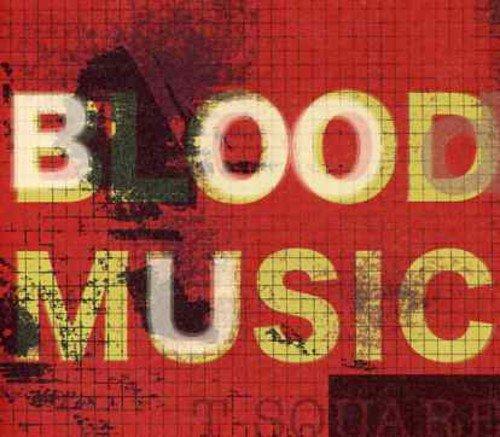 Blood Musicの詳細を見る