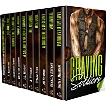 Craving Soldiers: Who Doesn't Love A Man In Uniform (Craving Series Book 2)