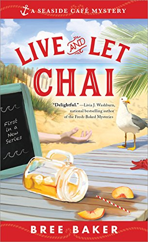 Live and Let Chai (Seaside Caf...