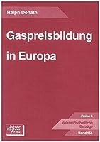 Gaspreisbildung in Europa
