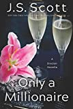 Only a Millionaire: A Sinclair Novella (The Sinclairs)
