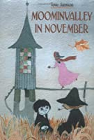 Moominvalley in November (Moomintrolls)