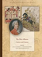 The Diez Albums: Contexts and Contents (Islamic Manuscripts and Books)