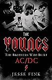 ザ・ヤングス(仮) AC/DCを創った兄弟