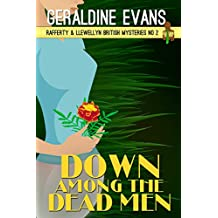 Down Among the Dead Men: British Detectives (Rafferty & Llewellyn Book 2)