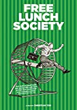 Free Lunch Society [DVD]