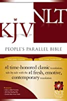 People's Parallel Bible: King James Version, New Living Translation