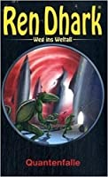 Ren Dhark: Weg ins Weltall 10: Quantenfalle