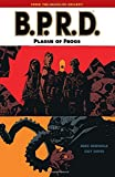 B.P.R.D. Volume 3: Plague of Frogs (B.P.R.D. (Graphic Novels))