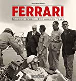 Ferrari: Gli anni d'oro/The golden years - 70th Anniversary