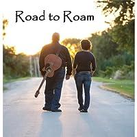 Road to Roam
