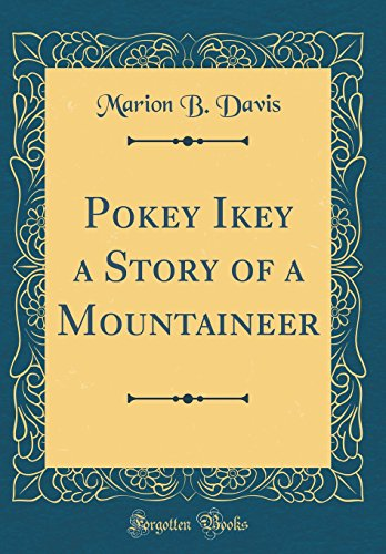Pokey Ikey a Story of a Mounta...