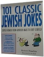 101 Classic Jewish Jokes: Jewish Humor from Groucho Marx to Jerry Seinfeld by Robert Menchin(1997-09-30)