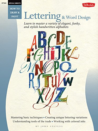 Special Subjects: Lettering & Word Design (How to Draw & Paint)