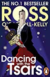 Dancing with the Tsars (English Edition)