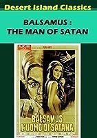 Balsamus : Man of Satan / [DVD] [Import]