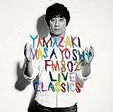 FM802 LIVE CLASSICS/