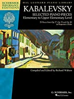Dmitri Kabalevsky - Selected Piano Pieces: Elementary to Upper Elementary Level