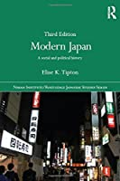Modern Japan: A Social and Political History (Nissan Institute/Routledge Japanese Studies)