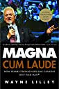Magna Cum Laude: How Frank Stronach Became Canada 039 s Best-Paid Man