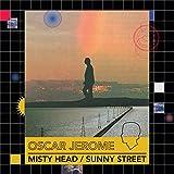Misty Head / Sunny Street