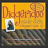 Didgeridoo Made Easy - A Beginner's Guide