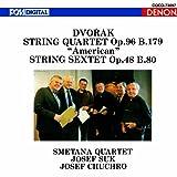 ドヴォルザーク:弦楽四重奏曲第12番/弦楽六重奏曲