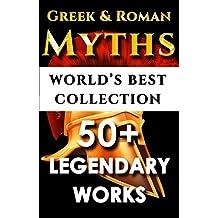 Iliad, Odyssey, Aeneid, Oedipus, Jason, Argonauts & More - 50+ Legendary Books - World's Best Ultimate Greek & Roman Mythology Collection – Complete Homer, Ovid, Euripides, Many More [Illustrated]