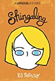 Shingaling: A Wonder Story (Kindle Single)
