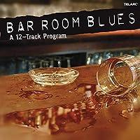 Bar Room Blues