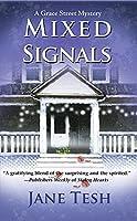 Mixed Signals (Grace Street Mysteries)