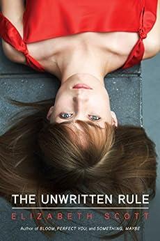 The Unwritten Rule by [Scott, Elizabeth]
