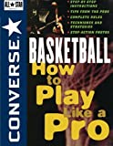 コンバース ALL STAR Converse All Star Basketball: How to Play Like a Pro (Converse All-Star Sports)