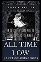 All Time Low Adult Coloring Book: Pop Punk Icons and Famous Alt Rock Idols Inspired Coloring Book for Adults (All Time Low Books)