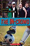 The The In-Crowd: The In Crowd Level 2 (Scholastic Elt Readers)