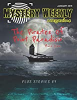 Mystery Weekly Magazine: January 2019 (Mystery Weekly Magazine Issues)